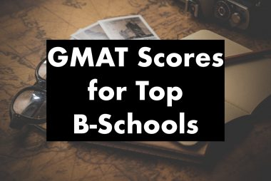 GMAT scores for Top Business Schools