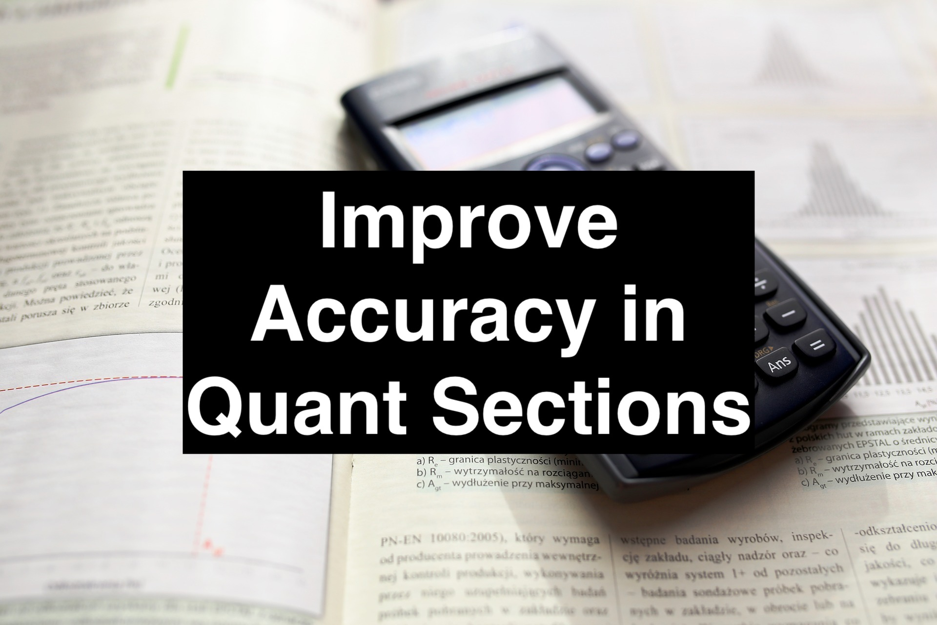 improve accuracy in Quant Section