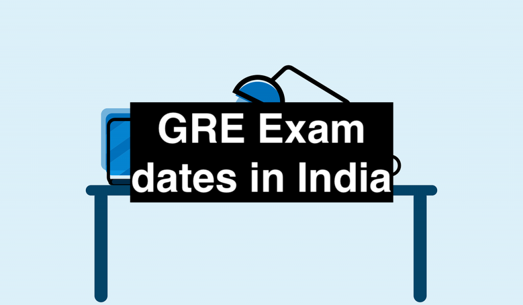 GRE Exam dates in India