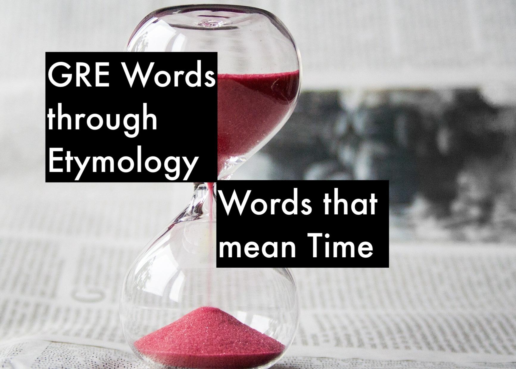 GRE Words through etymology
