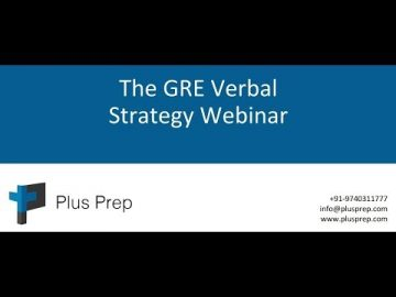 GRE webinar | GRE Verbal strategy webinar - Part 1 | plusprep education