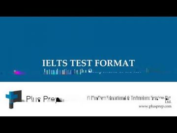 Description of the IELTS Test Format   | Plusprep Education