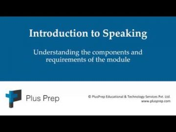 IELTS -  Introduction to the Speaking Module | plusprep education
